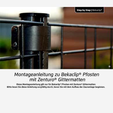 Montage der Zenturo Gitter an Bekaclip Pfosten